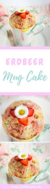 Der Erdbeer Mug Cake ist ein richtig leckeres Rezept für die Erdbeerzeit! Super schnell gemacht und etwas für Bäckerinnen mit wenig Zeit!